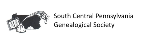 SOUTH CENTRAL PENNSYLVANIA GENEALOGICAL SOCIETY